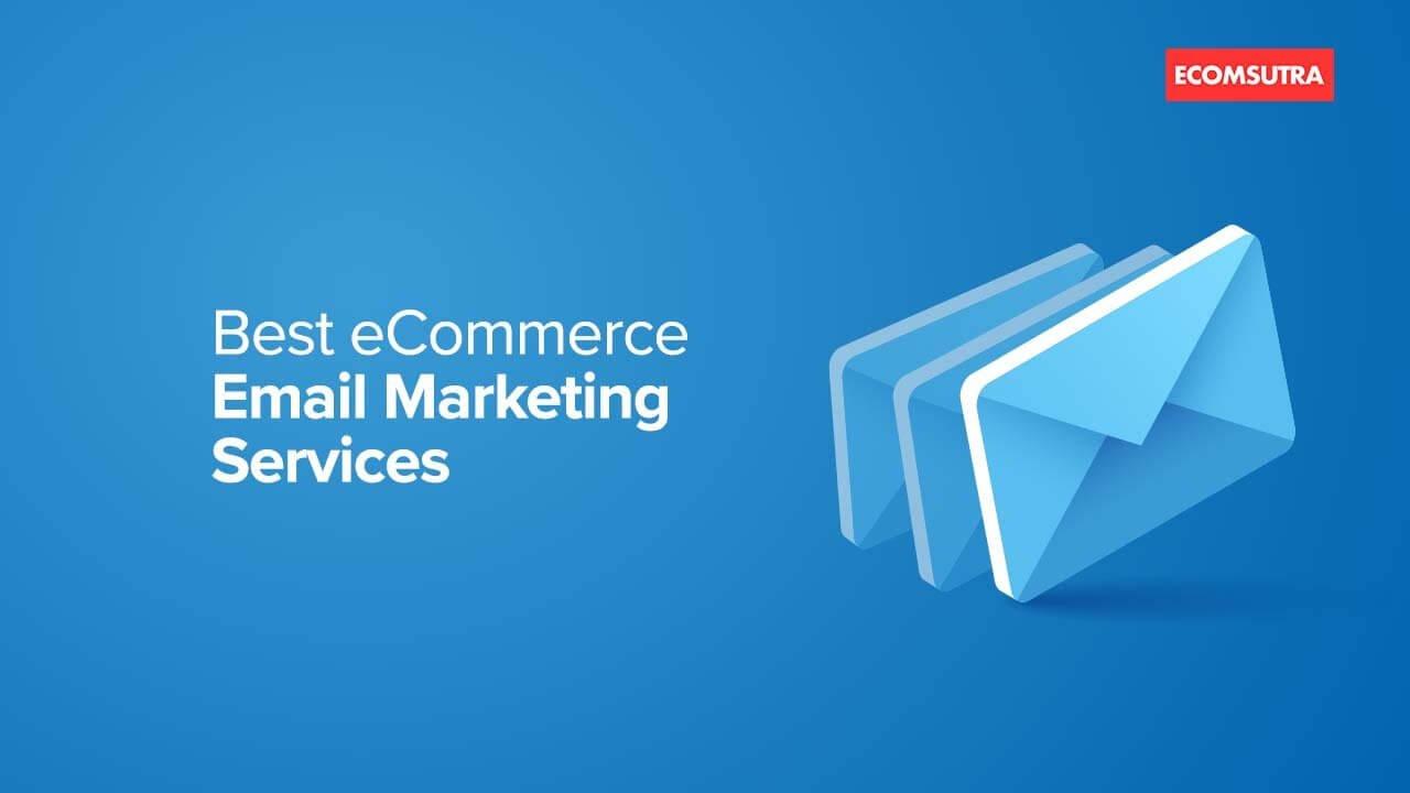 Best eCommerce Email Marketing Software Platforms