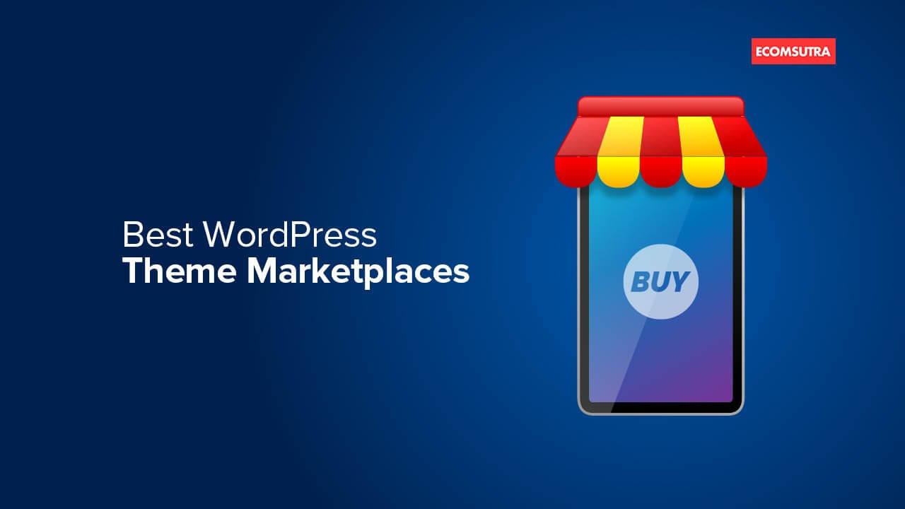 Best WordPress Theme Marketplaces