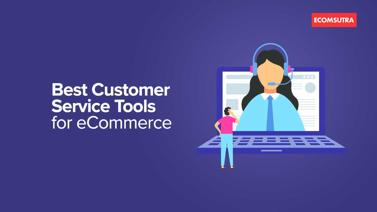Best Customer Service Tools for eCommerce