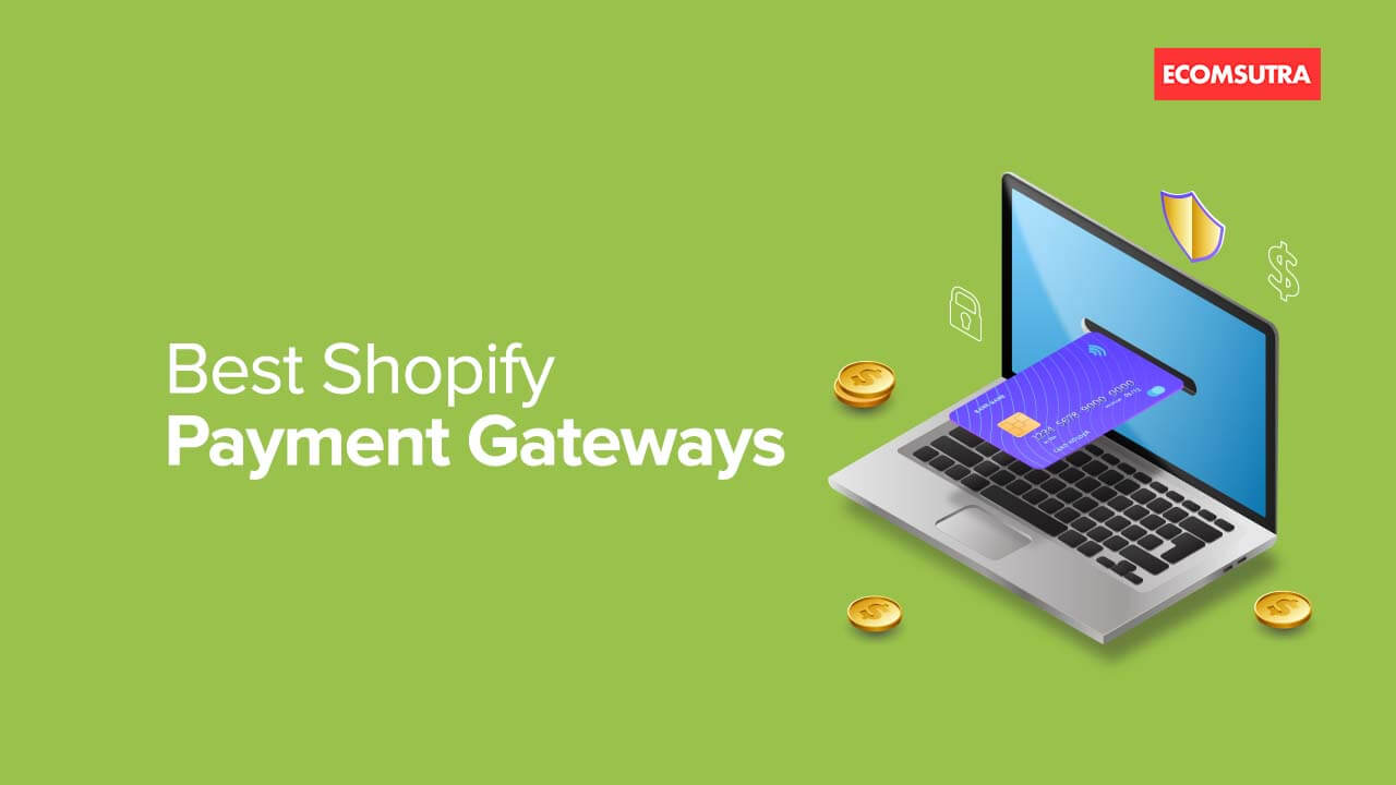 Best Payment Gateways For Shopify