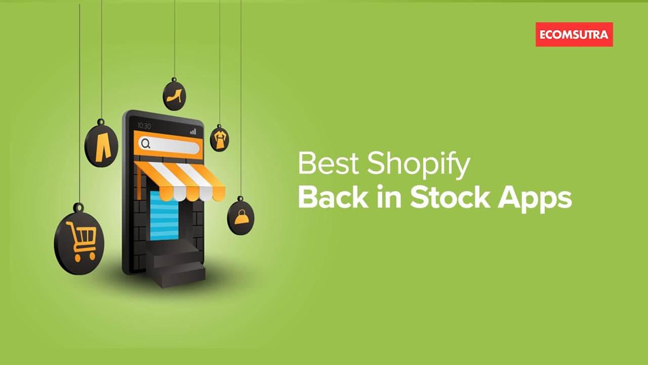 Best Shopify Back in Stock App