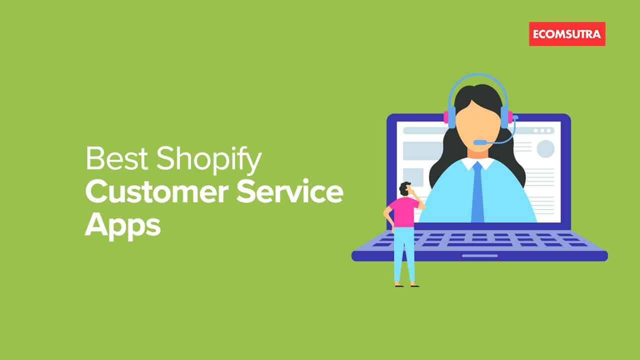 Best Shopify Customer Service Apps