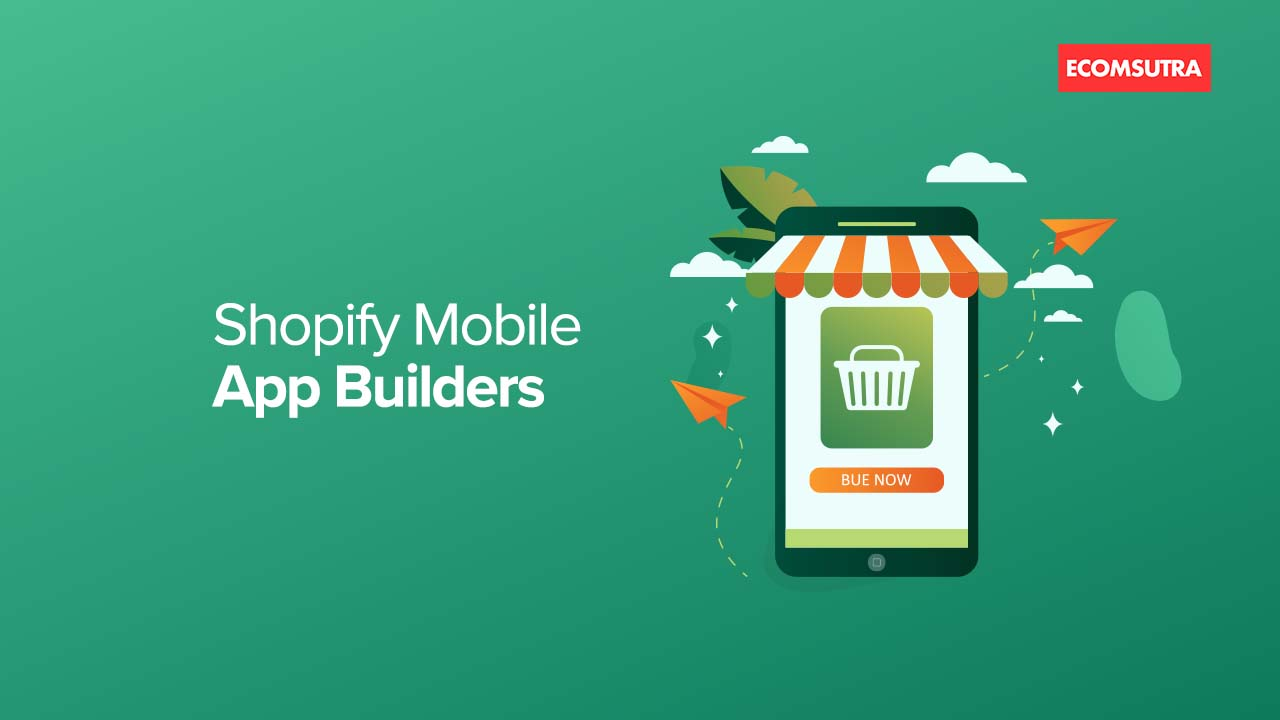 Best Shopify Mobile App Builders
