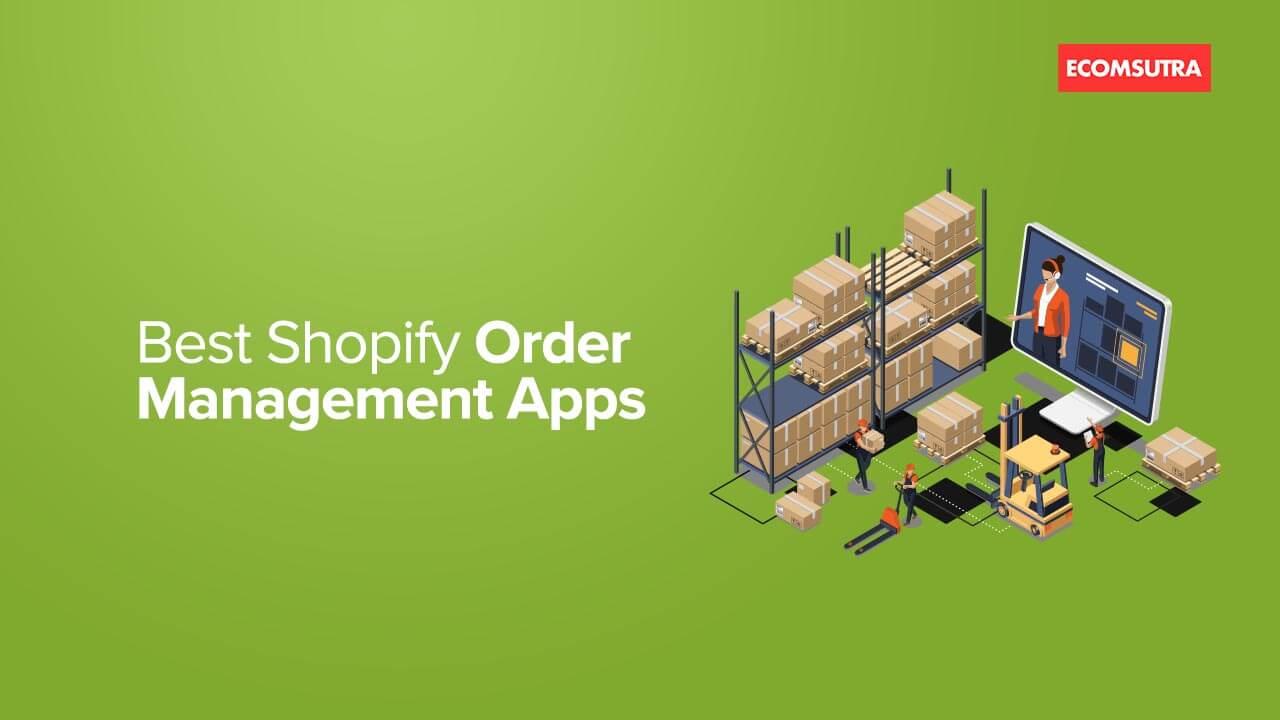 Best Shopify Order Management Apps