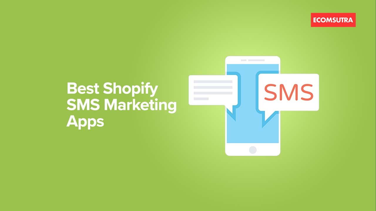 Best Shopify SMS Marketing Apps