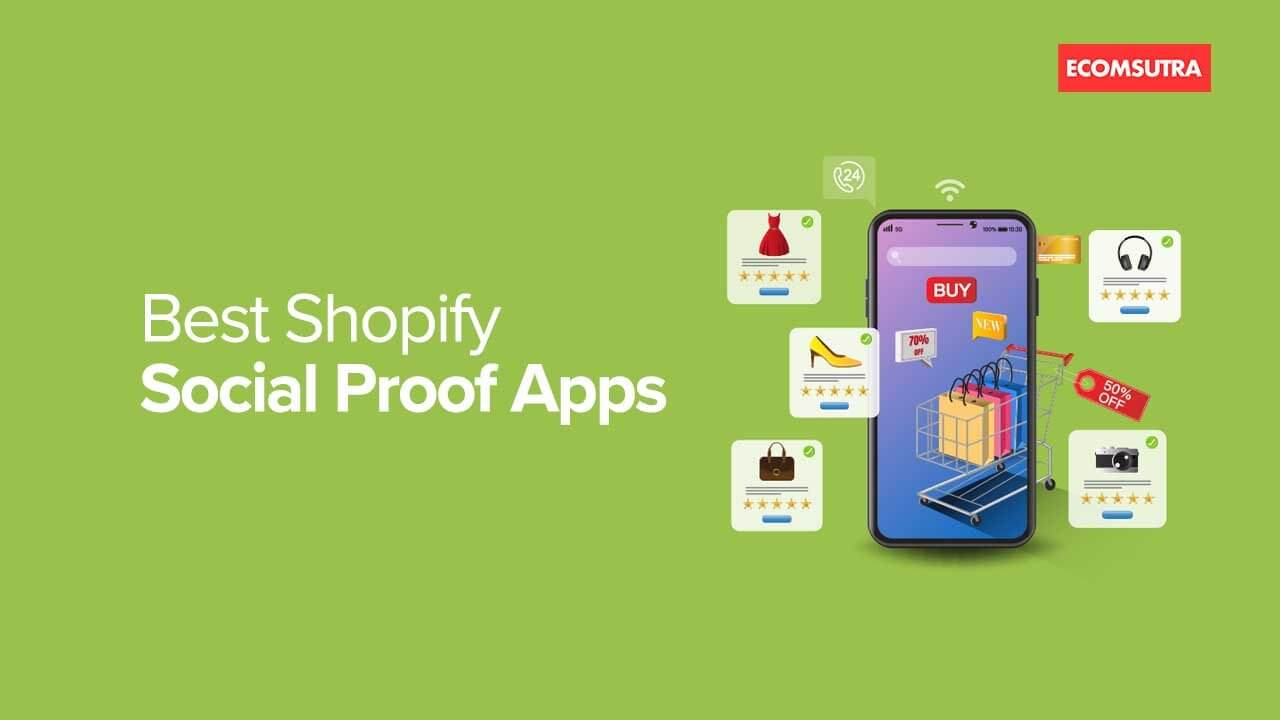 Best Shopify Social Proof Apps