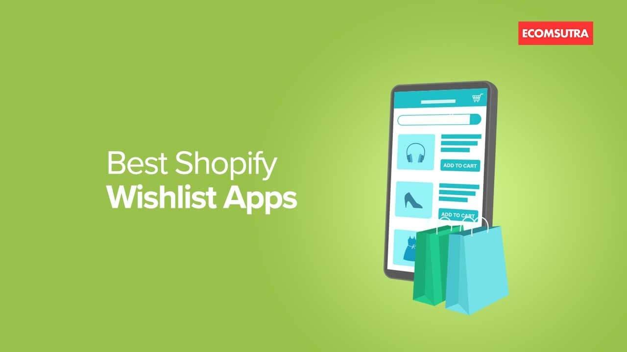 Best Shopify Wishlist Apps
