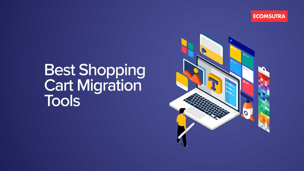 Best Shopping Cart Migration Tools