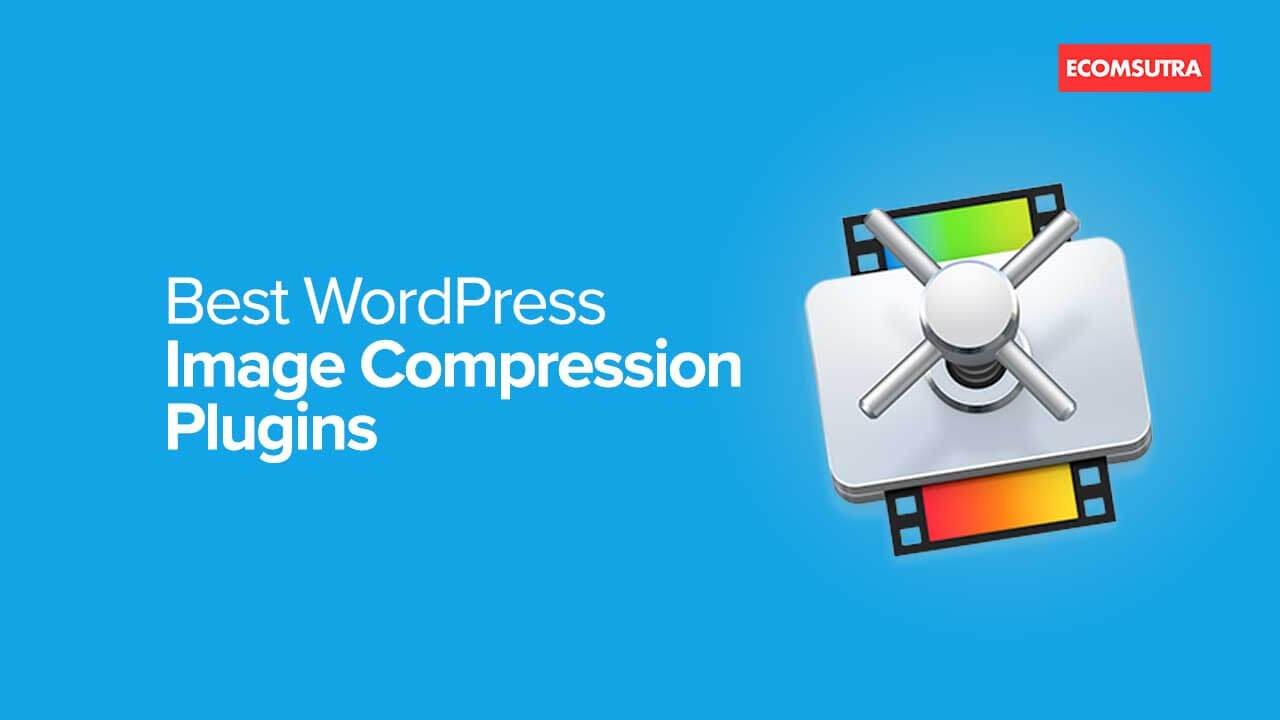 Best WordPress Image Compression Plugins