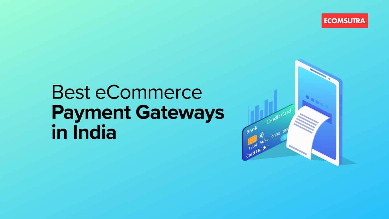 Best eCommerce payment gateways in India