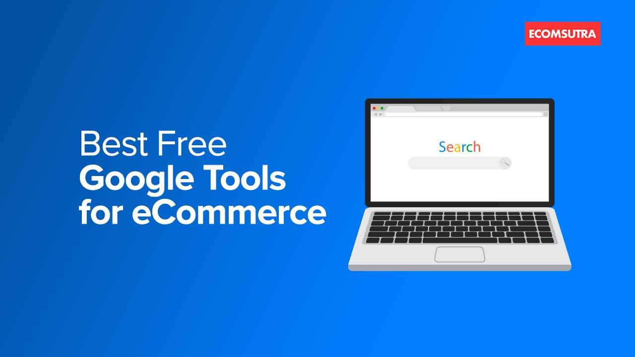 Free Google Tools for eCommerce