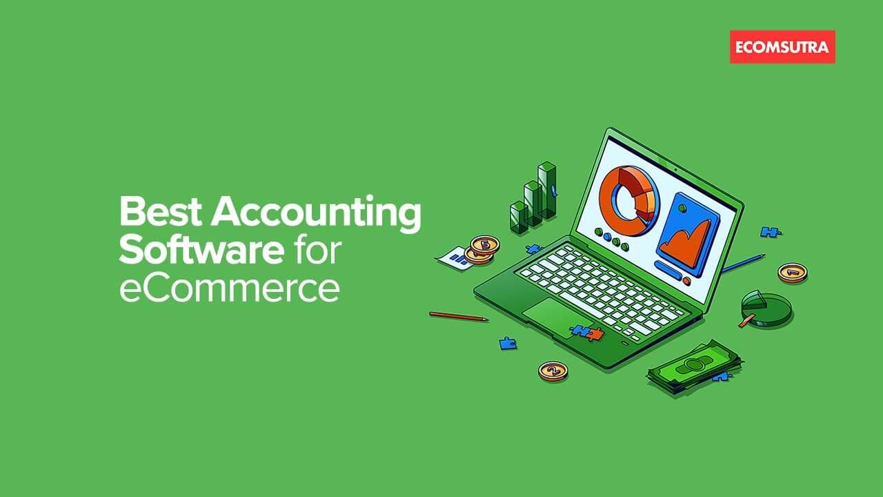 Best Accounting Software for Ecommerce