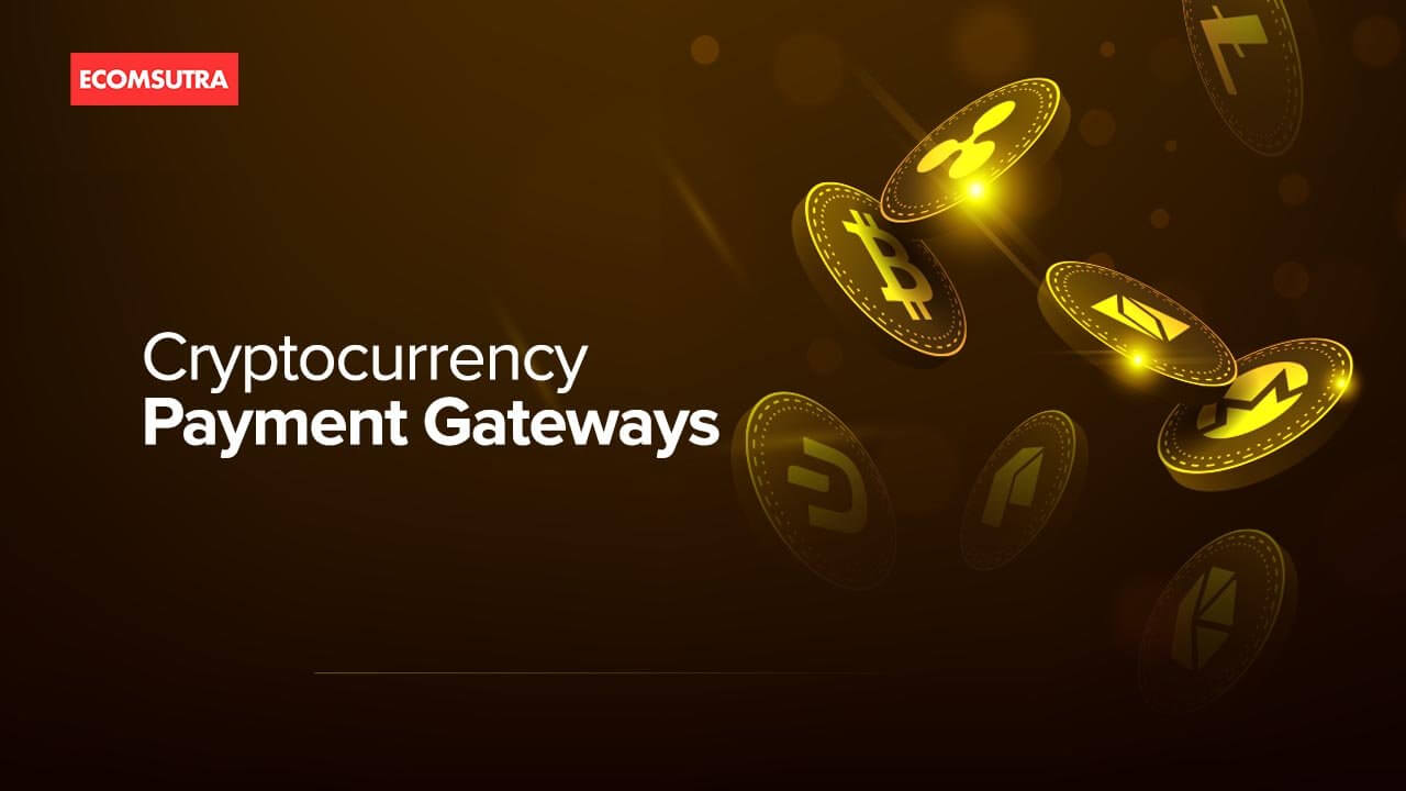 Best Cryptocurrency Payment gateways for eCommerce