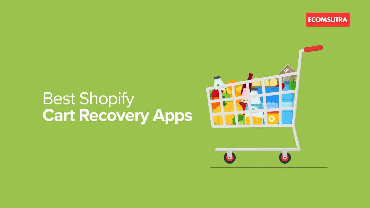 Best Shopify Abandoned Cart Recovery Apps