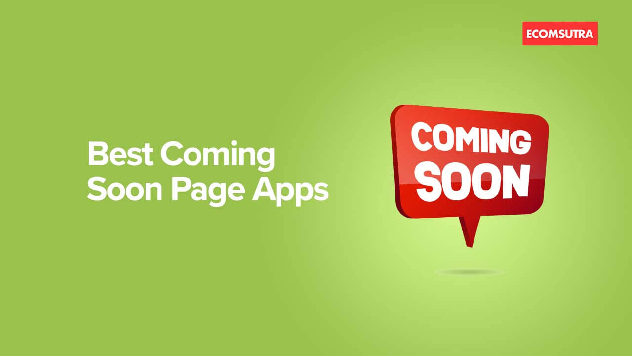 Best Shopify Coming Soon Page Apps