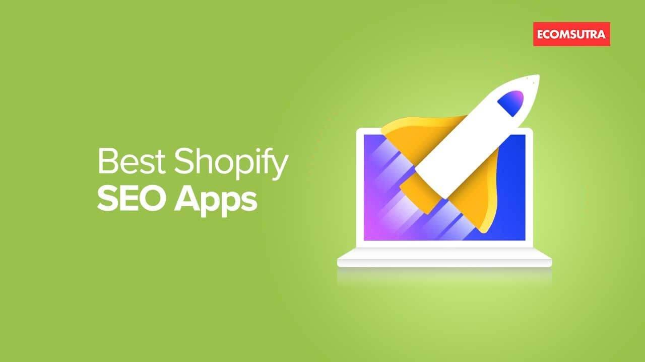 Best Shopify SEO Apps