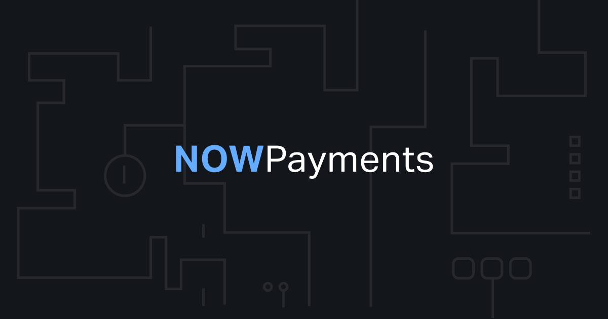 NowPayments - Best Crypto Payment Gateway