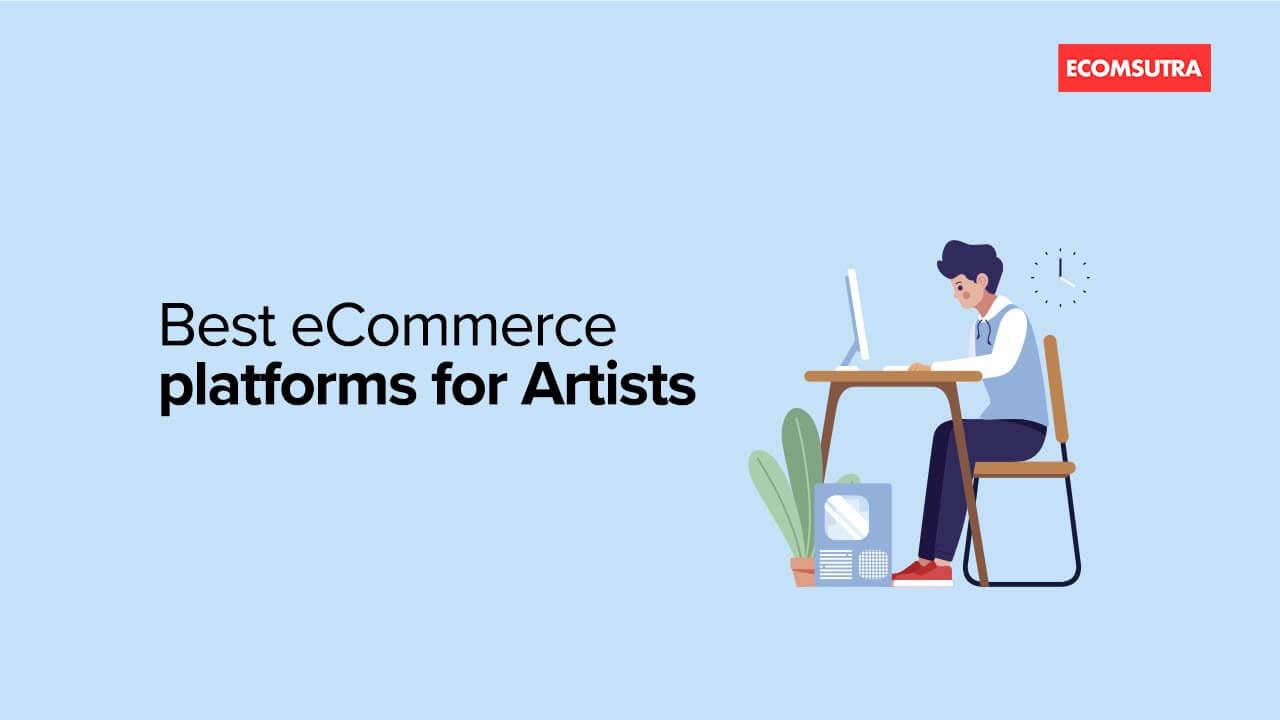 Best ecommerce platforms for artists