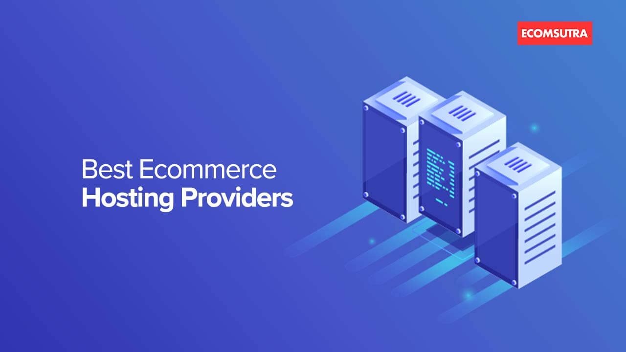 Best Ecommerce Hosting Service Providers