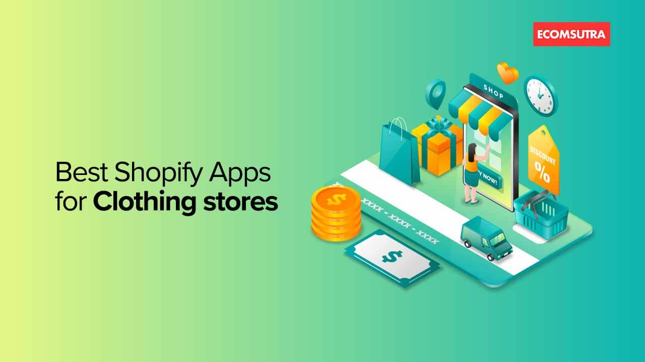 Best Shopify Apps for Clothing stores