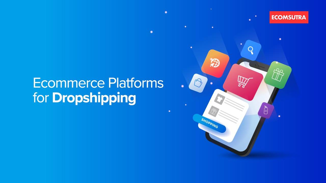 Best eCommerce platforms for dropshipping
