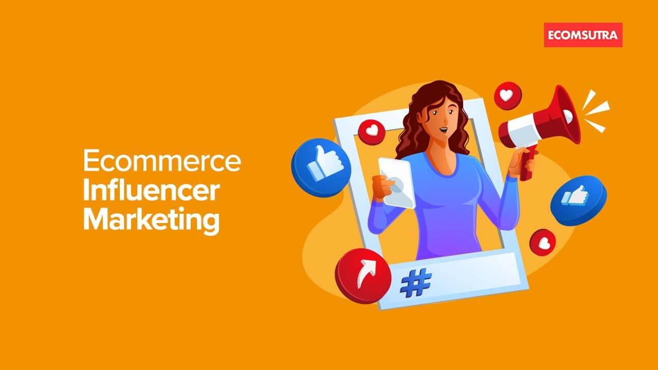 Ecommerce Influencer Marketing Guide
